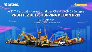 Le 2ème Festival International des Clients XCMG (En ligne)